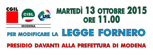 Cgil Cisl Uil - Presidio Prefettura di Modena 13-10-2015 - Modificare legge Fornero