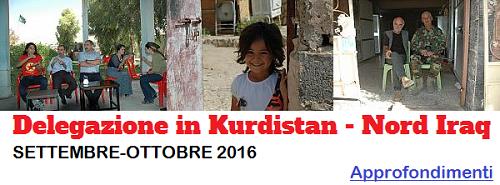 settembre-ottobre 2016 delegazione Kurdistan - Nord Iraq