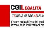 Forum Cgil Legalità oltre aemilia