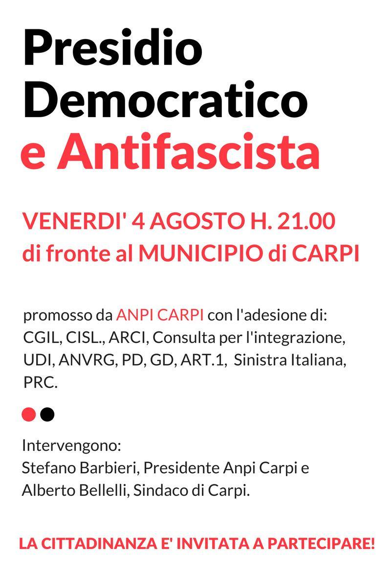 Carpi, presidio democratico e antifascista - 4 aosto 2017