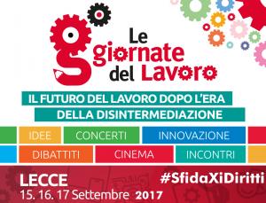 Cgil - Giornate del lavoro - Lecce, 2017