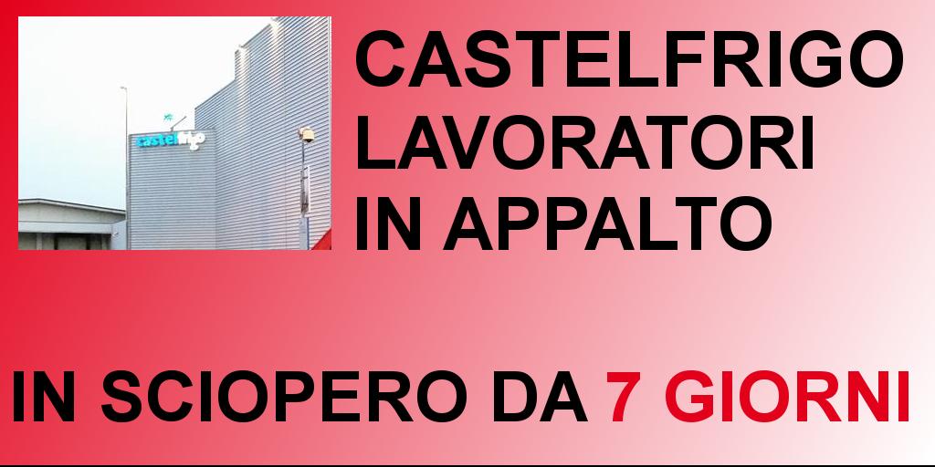 Castelfrigo, lavoratori in appalto in sciopero