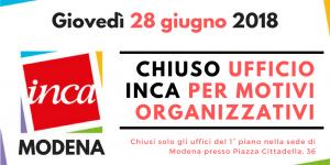Chiusura ufficio Inca per motivi organizzativi - 28 giugno 2018