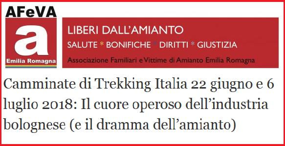 Camminate di Trekking Italia 22 giugno e 6 luglio 2018: Il cuore operoso dell'industria bolognese (e il dramma dell'amianto)
