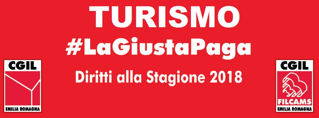 Turismo. Diritti alla stagione 2018 #lagiustapaga