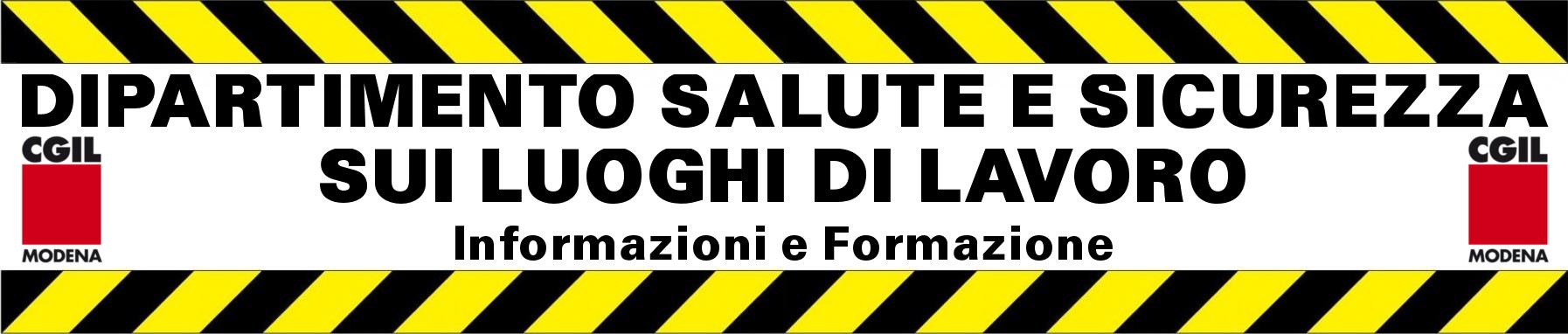 Dipartimento salute e sicurezza nei luoghi di lavoro - Cgil Modena