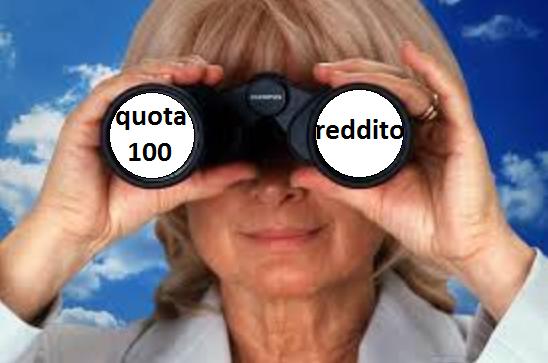 decreto quota 100 e reddito di cittadinanza