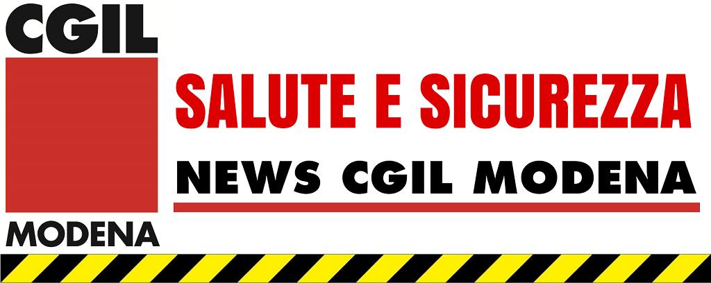 News salute e sicurezza nei luoghi di lavoro - Cgil Modena