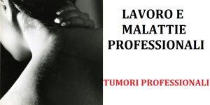 malattie professionali: tumori professionali