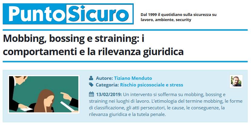 PuntoSicuro - Mobbing, bossing, straining: rischi psicosociali