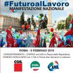 futuro al lavoro - manifestazione unitaria - 9 febbraio 2019