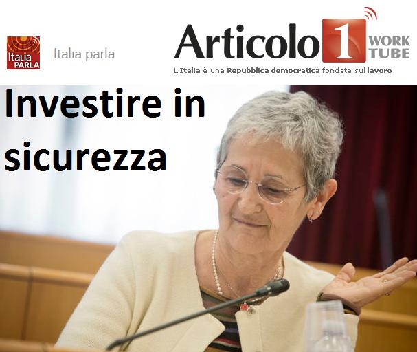 Radioarticolo1 - Investire in sicurezza. Parla Rossana Dettori, segreteria Cgil nazionale