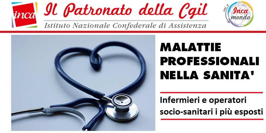Patronato Inca Cgil nazionale - Malattie professionali nella sanità, infermieri e operatori socio-sanitari i più esposti