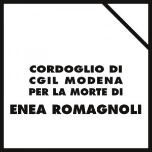 Lutto Cgil Modena per la morte di Enea Romagnoli