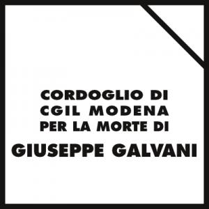 Lutto Cgil Modena per la morte di Giuseppe Galvani