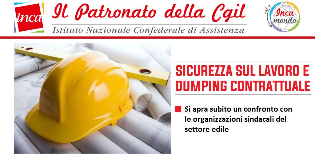 Patronato Inca Cgil nazionale - Sicurezza sul lavoro e dumping contrattuale