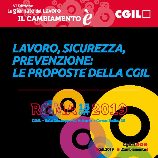 15 ottobre 2019 iniziativa Cgil su salute e sicurezza nei luoghi di lavoro