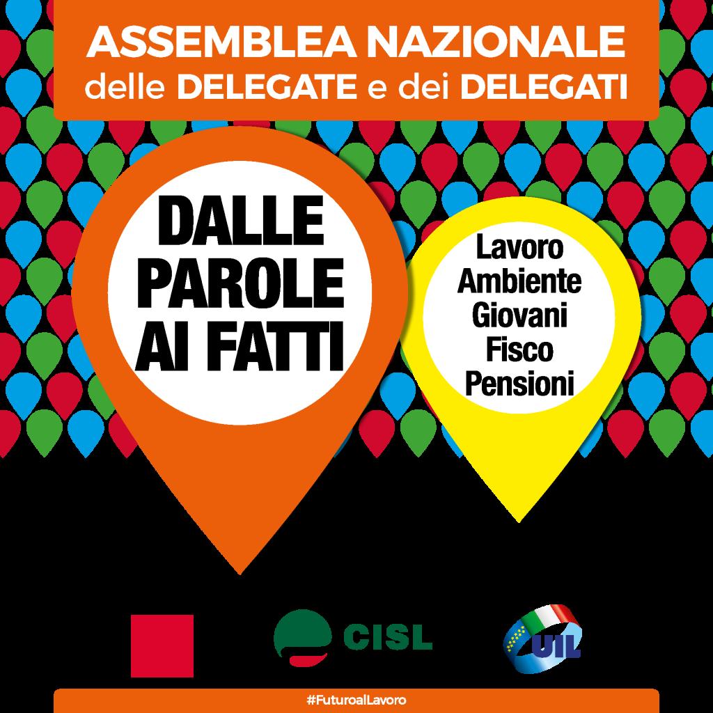 Assemblea Nazionale dei delegati e delle delegate di Cgil, Cisl, Uil, il 9 Ottobre 2019 al Forum di Assago