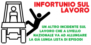 Infortunio sul lavoro, ennesimo grave incidente