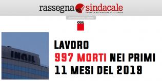 Rassegna Sindacale - Lavoro, 997 morti nei primi 11 mesi del 2019