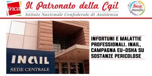Patronato Inca Cgil nazionale - Infortuni e malattie professionali. Inail, campagna EU-OSHA su sostanze pericolose