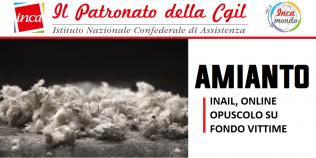 Patronato Inca Cgil nazionale - Amianto. Inail, online opuscolo su Fondo vittime