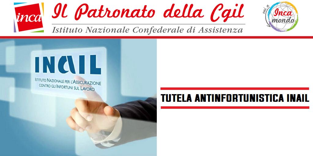 Patronato Inca Cgil nazionale - Tutela antinfortunistica Inail