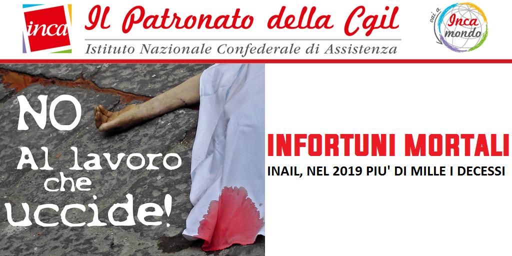 Patronato Inca Cgil nazionale - Infortuni mortali - Inail, nel 2019 più di mille i decessi