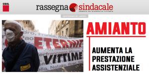 Rassegna Sindacale - Amianto, aumenta la prestazione assistenziale