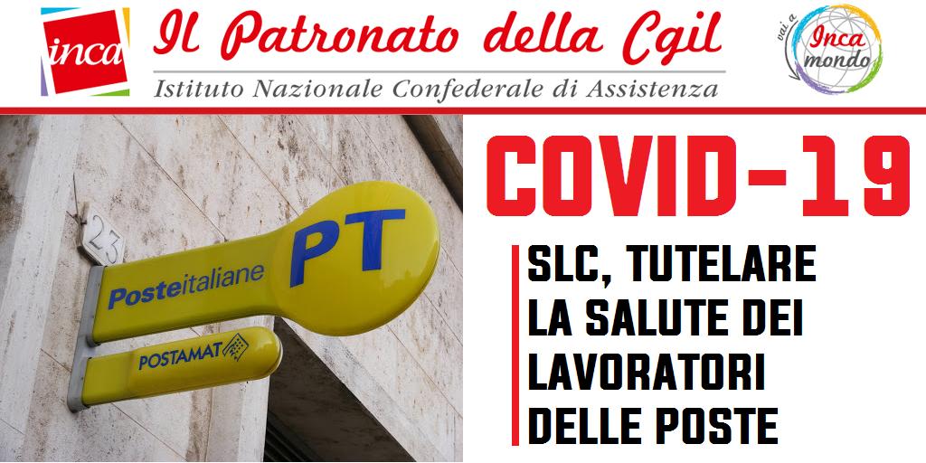 Patronato Inca Cgil nazionale - Covid-19 - Slc, tutelare la salute dei lavoratori delle Poste