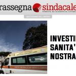 Rassegna Sindacale - Investire in sanità per la nostra sicurezza