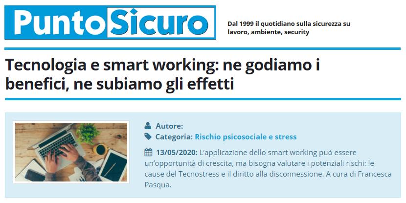 PuntoSicuro - Tecnologia e smart working: ne godiamo i benefici, ne subiamo gli effetti
