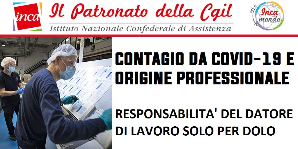 Patronato Inca Cgil Nazionale - Contagio da Covid-19 e origine professionale, responsabilità del datore di lavoro solo per dolo
