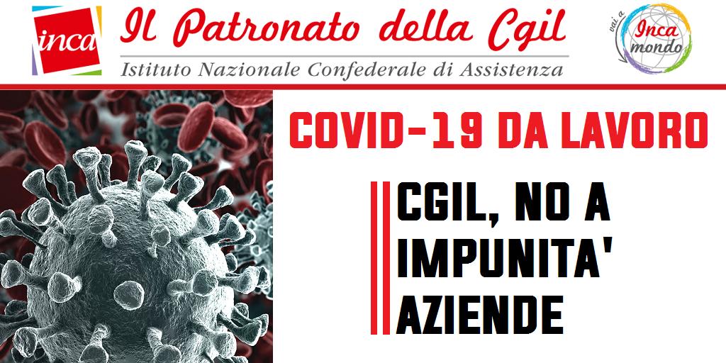 Patronato Inca Cgil Nazionale - Covid-19 da lavoro. Cgil, no a impunità aziende
