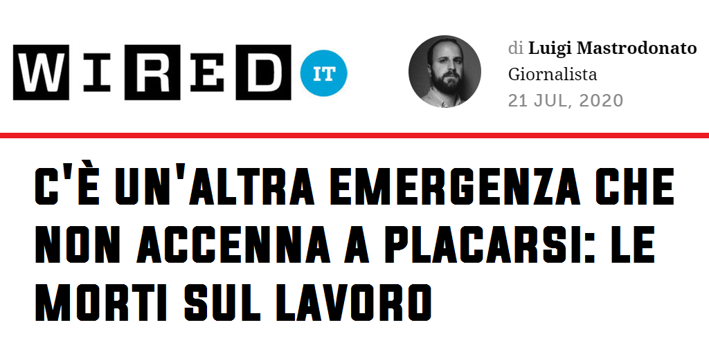 Wired.it - C'è un'altra emergenza che non accenna a placarsi: le morti sul lavoro