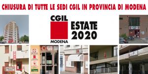 2020, chiusura estiva di tutte le sedi Cgil in provincia di Modena