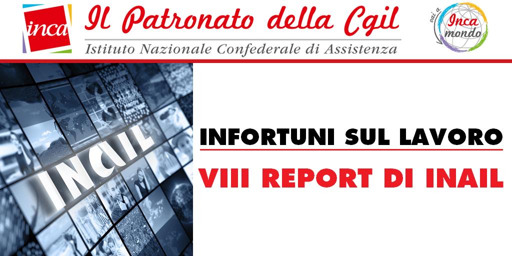 Patronato Inca Cgil Nazionale - Infortuni sul lavoro: VIII report di Inail