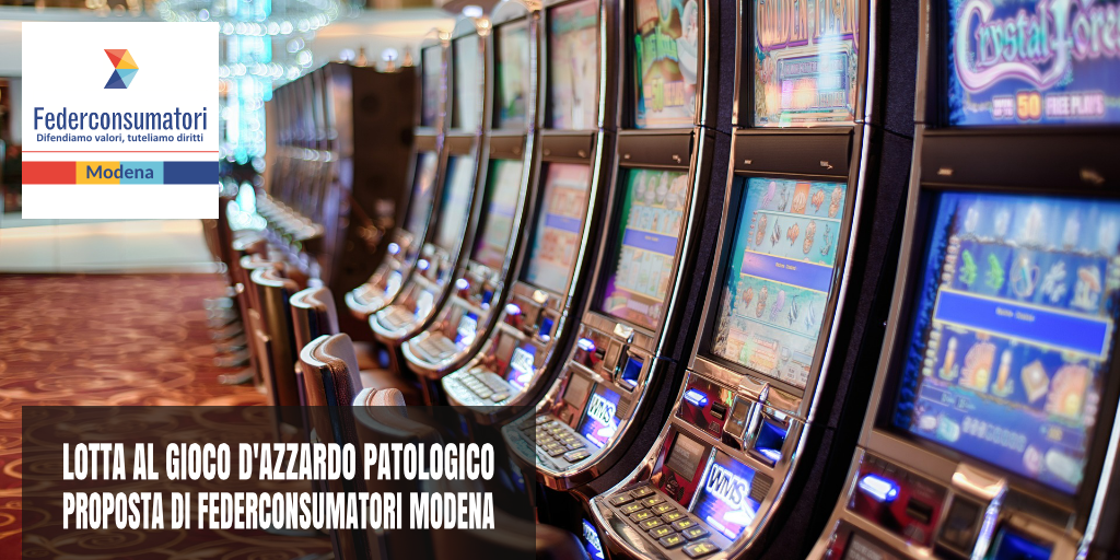 """Lotta al gioco d'azzardo patologico. Federconsumatori: introdurre il concetto di """"saturazione"""" - Federconsumatori Modena"""