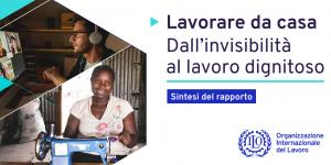Più tutele per chi lavora da casa - Rapporto ILO, gennaio 2021