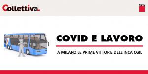 Collettiva - Covid e lavoro, a Milano le prime vittorie dell'Inca Cgil