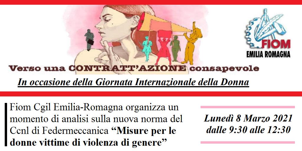 Vittime di violenza di genere al lavoro. Contrattazione consapevole. Fiom Cgil ER - 8/3/2021