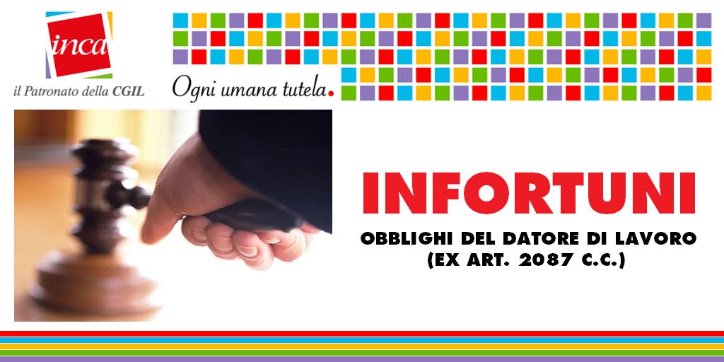 Patronato Inca Cgil Nazionale - Infortuni: obblighi del datore di lavoro (ex art. 2087 c.c.)