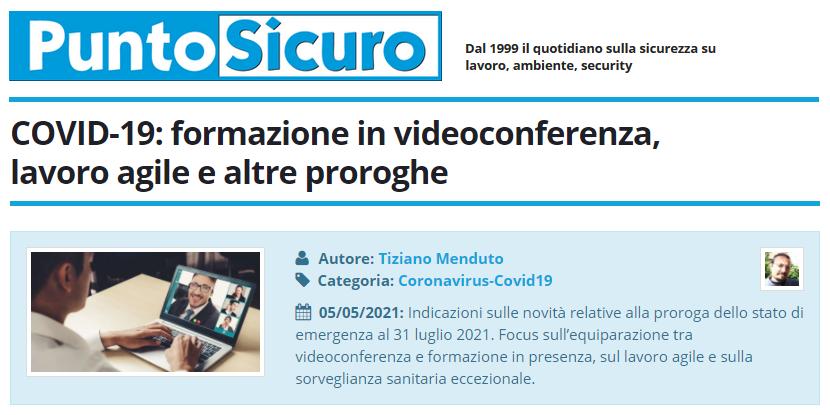 PuntoSicuro - COVID-19: formazione in videoconferenza, lavoro agile e altre proroghe