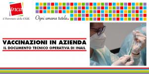 Patronato Inca Cgil Nazionale - Vaccinazioni in azienda: il documento tecnico operativo di Inail