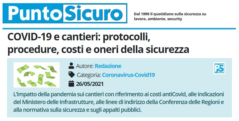 PuntoSicuro - COVID-19 e cantieri: protocolli, procedure, costi e oneri della sicurezza