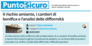 PuntoSicuro - Il rischio amianto, i cantieri di bonifica e l'analisi delle difformità