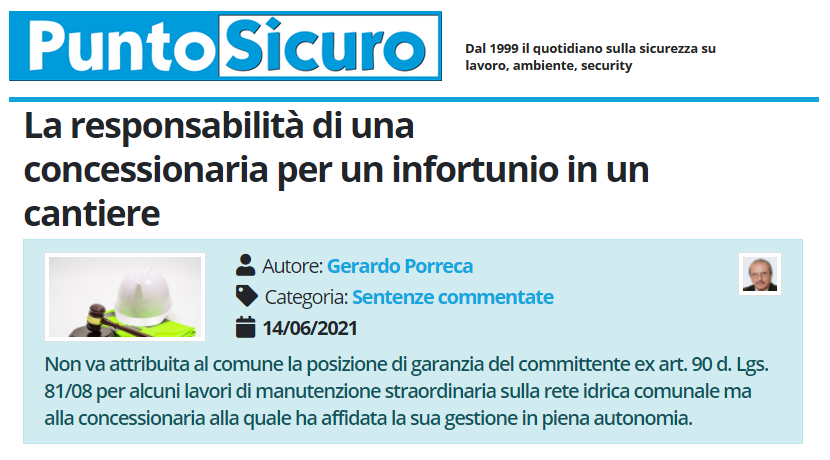 PuntoSicuro - La responsabilità di una concessionaria per un infortunio in un cantiere