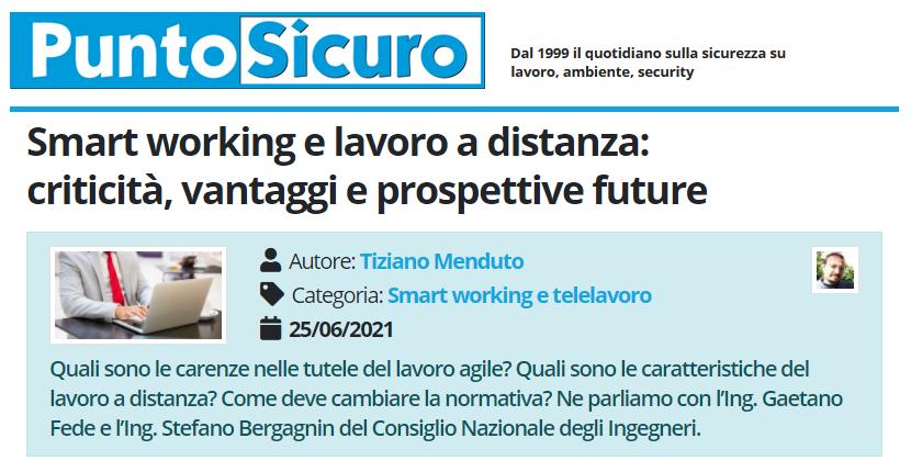 PuntoSicuro - Smart working e lavoro a distanza: criticità, vantaggi e prospettive future
