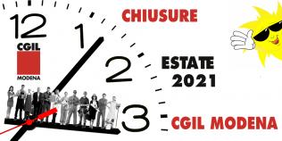 Estate 2021 - Chiusure previste per tutte le sedi Cgil in provincia di Modena