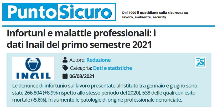 PuntoSicuro - Infortuni e malattie professionali: i dati Inail del primo semestre 2021